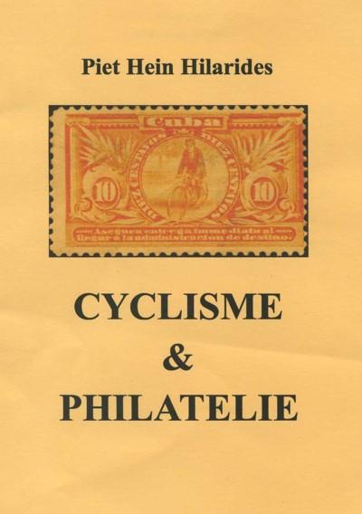 Cyclisme & Philatelie 1899 - 2006